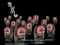 Random Clown Faced Indian Ghost Choir by Jonas Bjerre