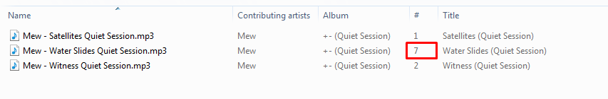 """Has anyone else seen this? The track numbers in the """"Quiet Session"""" track metadata are n"""